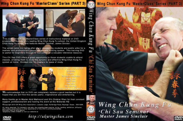 Wing Chun Chi Sau DVD Cover. This extensive look into this fascinating part of the Art is a very worthwhile investment.